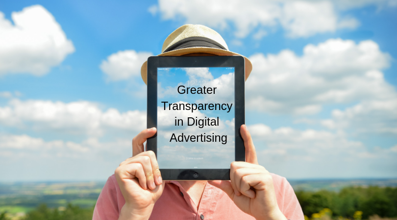 Greater Transparency translates to Enhanced Digital Advertising